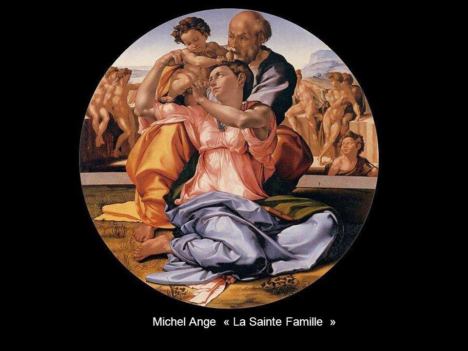 Michel Ange « La Sainte Famille »