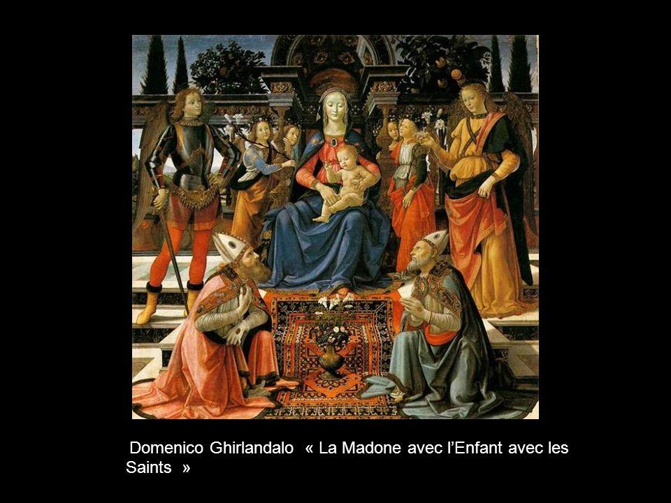 Domenico Ghirlandalo « La Madone avec l'Enfant avec les Saints »
