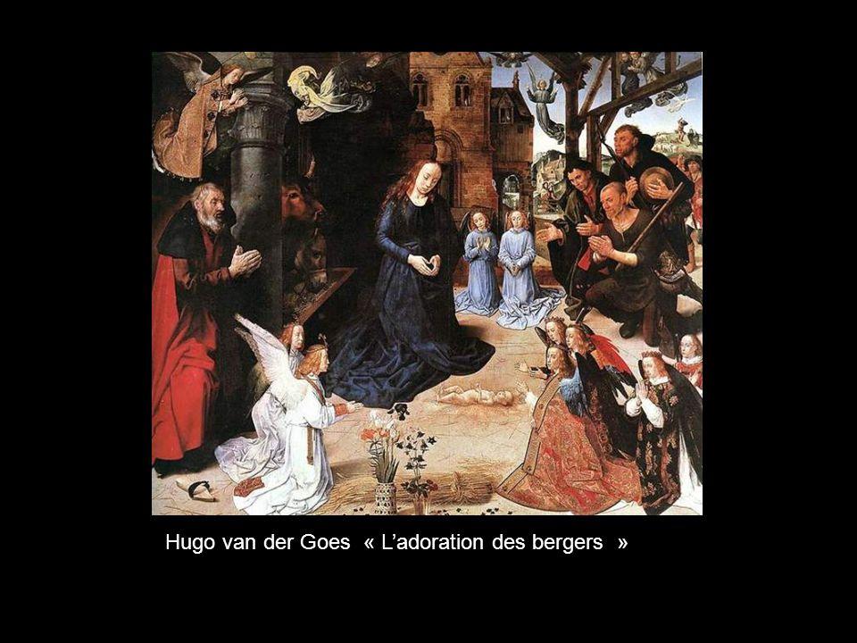Hugo van der Goes « L'adoration des bergers »