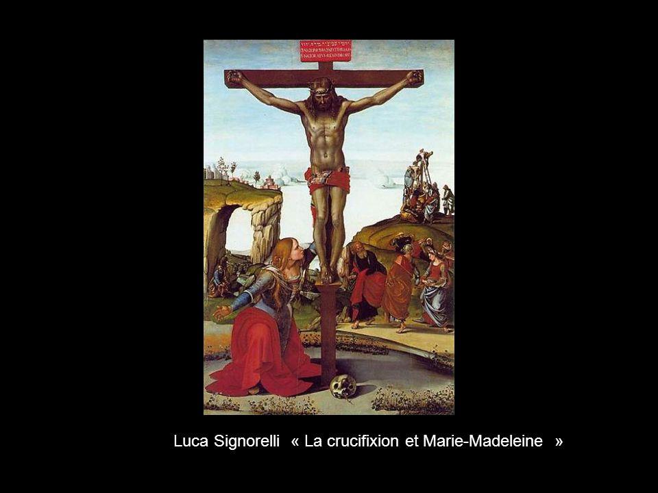 Luca Signorelli « La crucifixion et Marie-Madeleine »
