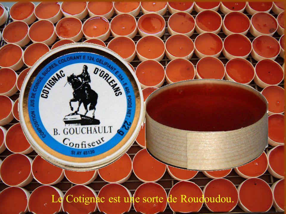 Le Cotignac est une sorte de Roudoudou.