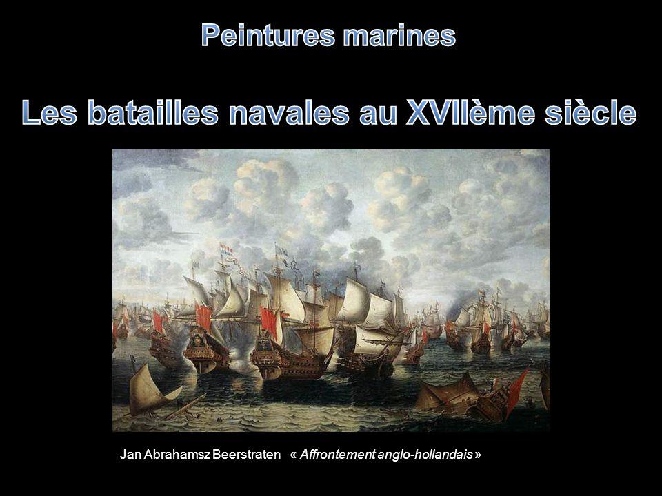 Les batailles navales au XVIIème siècle
