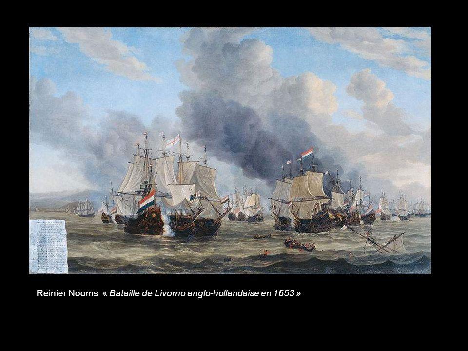 Reinier Nooms « Bataille de Livorno anglo-hollandaise en 1653 »