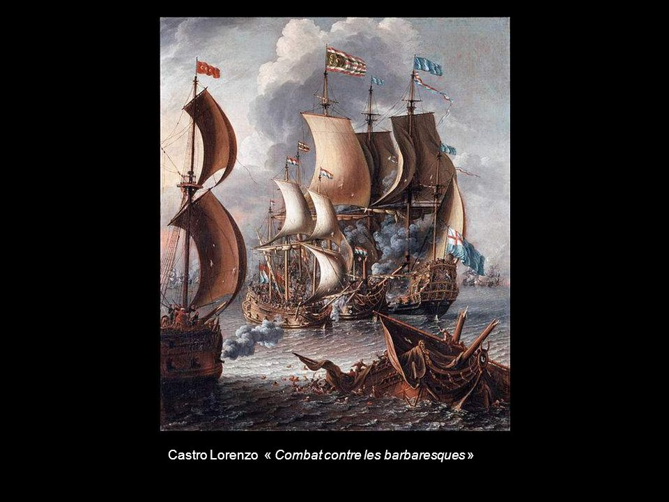 Castro Lorenzo « Combat contre les barbaresques »