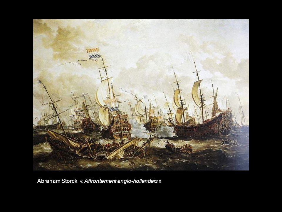 Abraham Storck « Affrontement anglo-hollandais »