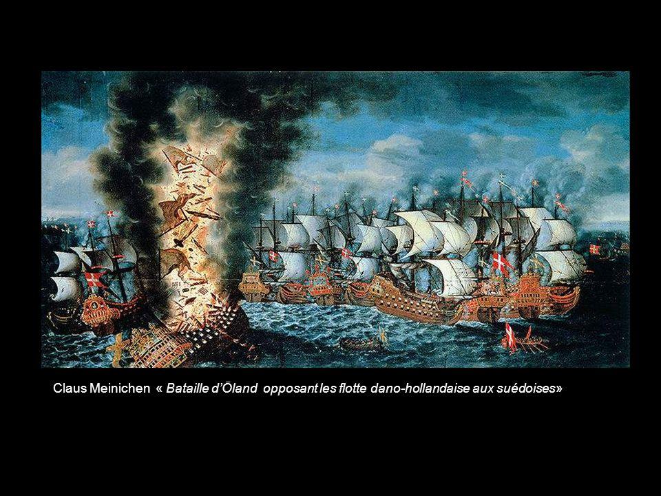 Claus Meinichen « Bataille d'Ōland opposant les flotte dano-hollandaise aux suédoises»