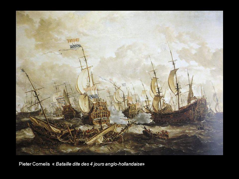 Pieter Cornelis « Bataille dite des 4 jours anglo-hollandaise»