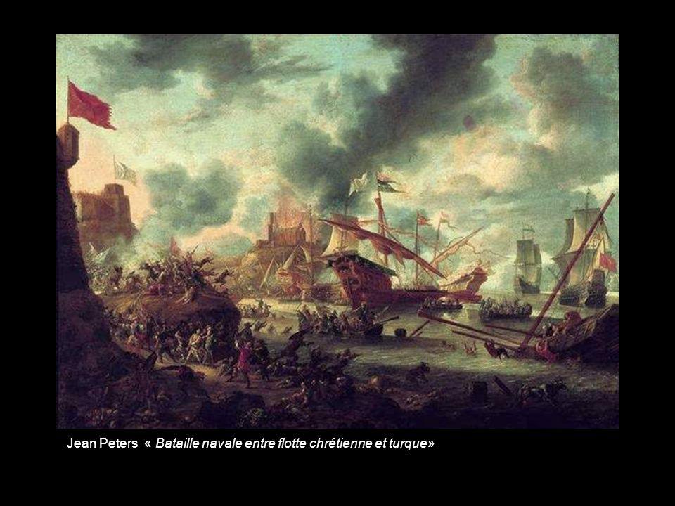 Jean Peters « Bataille navale entre flotte chrétienne et turque»