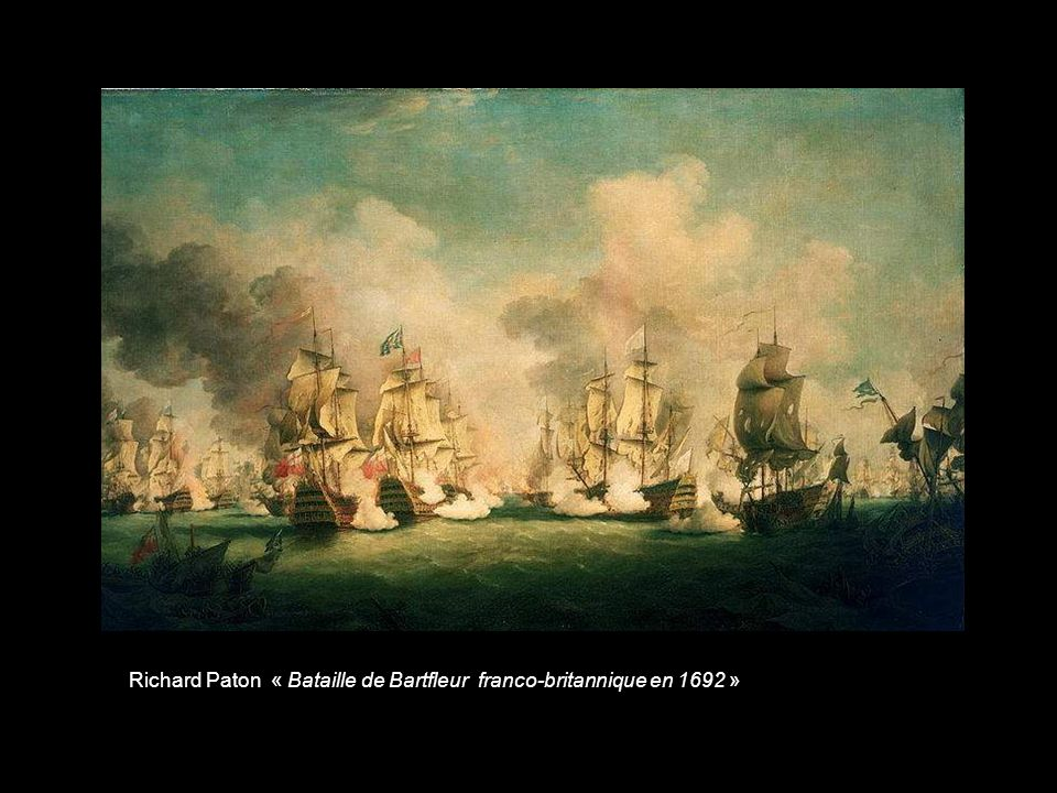 Richard Paton « Bataille de Bartfleur franco-britannique en 1692 »