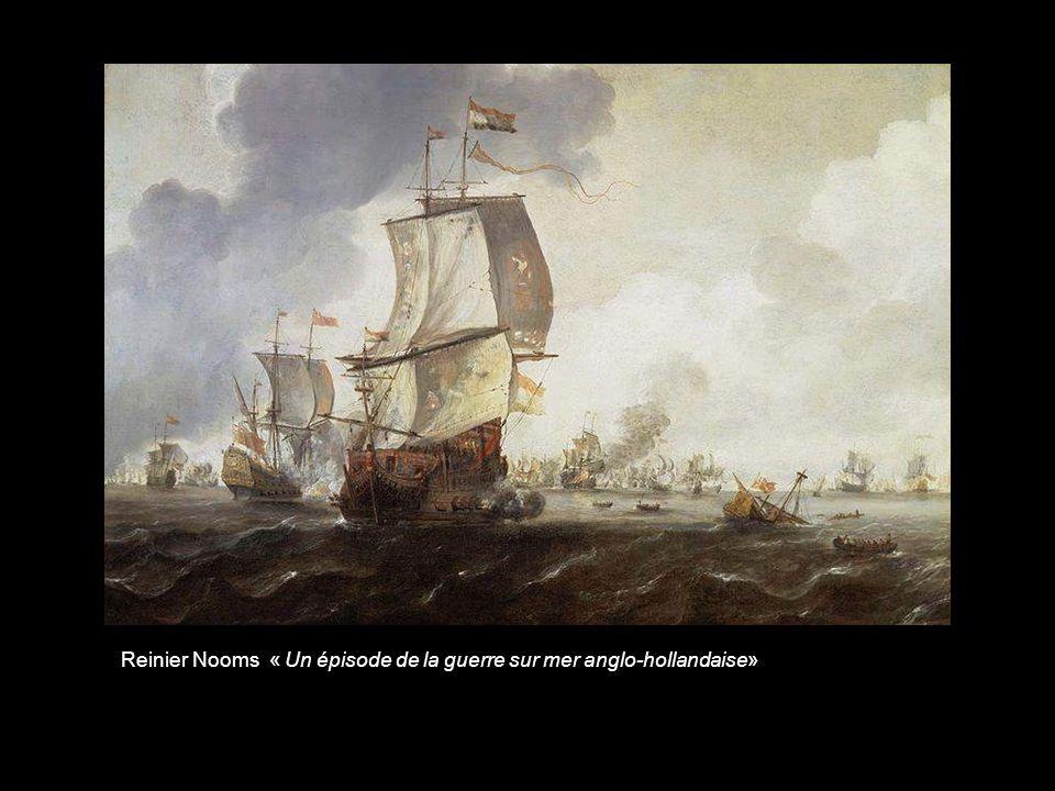 Reinier Nooms « Un épisode de la guerre sur mer anglo-hollandaise»