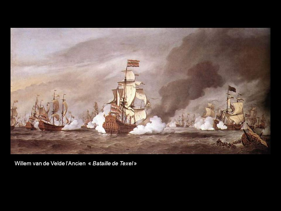 Willem van de Velde l'Ancien « Bataille de Texel »