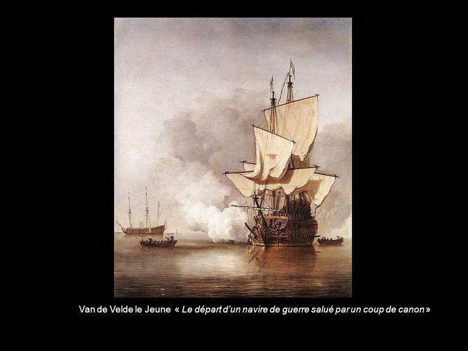 Van de Velde le Jeune « Le départ d'un navire de guerre salué par un coup de canon »