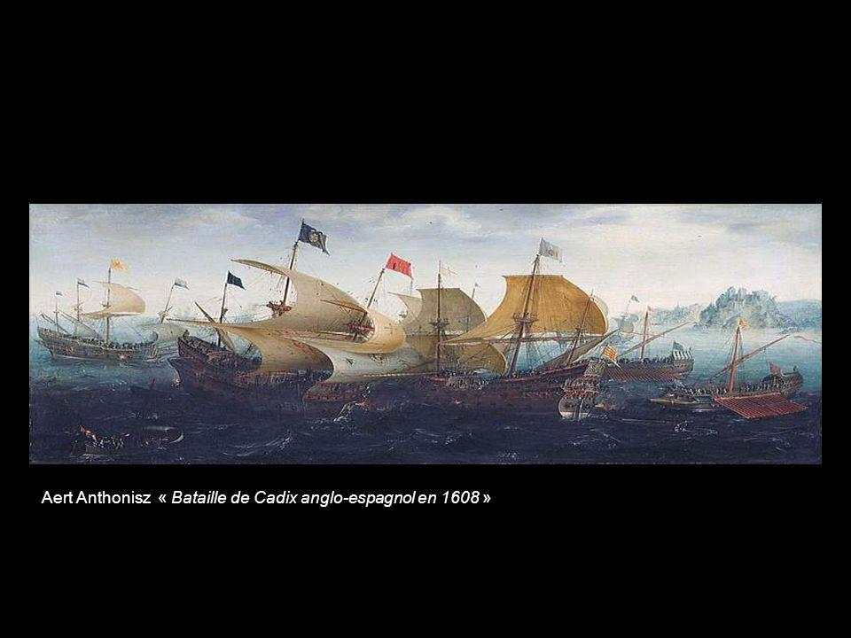 Aert Anthonisz « Bataille de Cadix anglo-espagnol en 1608 »