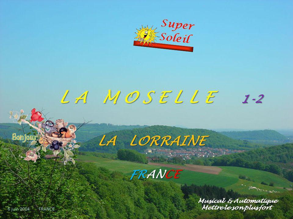 L A M O S E L L E 1-2 LA LORRAINE FRANCE