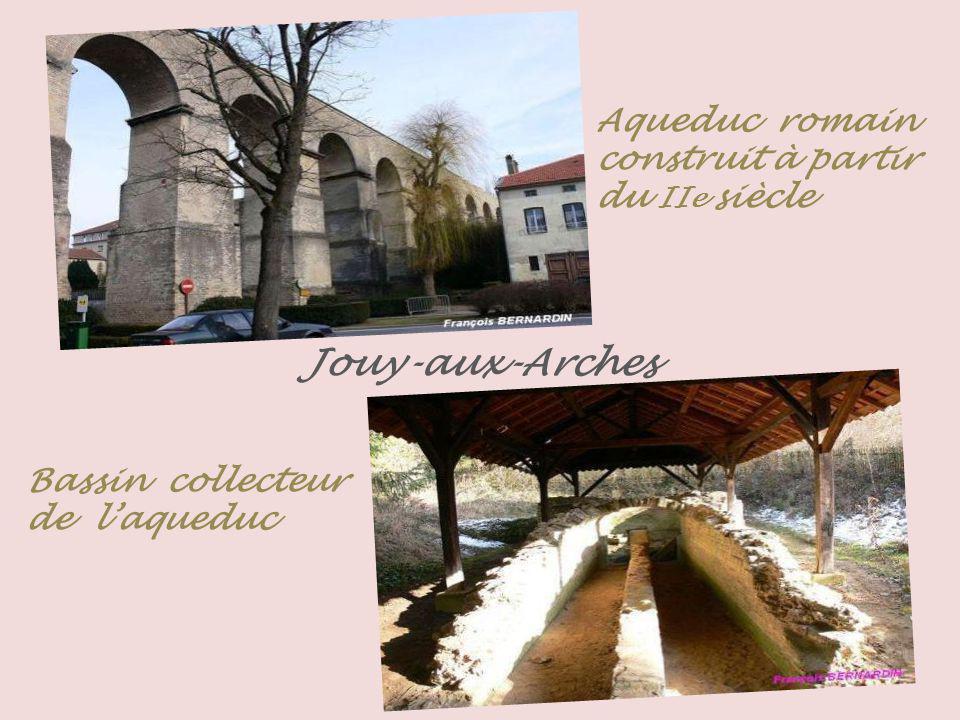 Jouy-aux-Arches Aqueduc romain construit à partir du IIe siècle