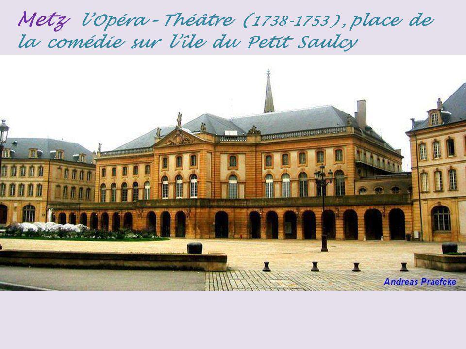 Metz l'Opéra – Théâtre (1738-1753 ) , place de la comédie sur l'île du Petit Saulcy