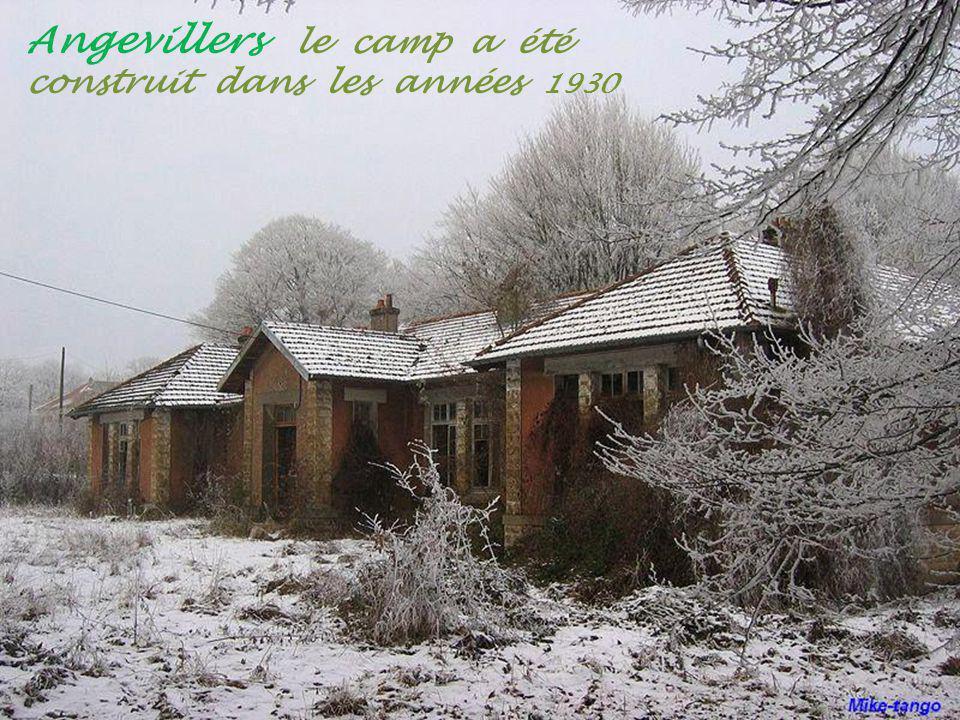 Angevillers le camp a été construit dans les années 1930