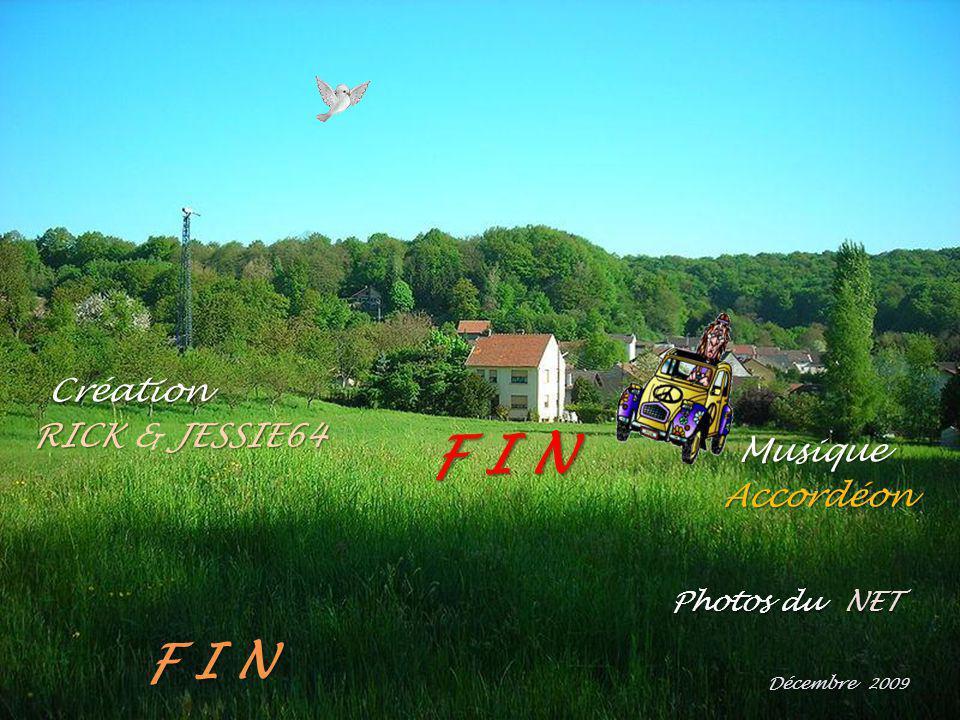 F I N F I N Création RICK & JESSIE64 Musique Accordéon Photos du NET