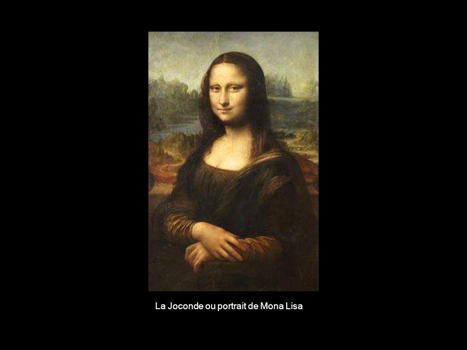 La Joconde ou portrait de Mona Lisa