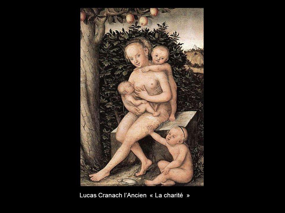 Lucas Cranach l'Ancien « La charité »