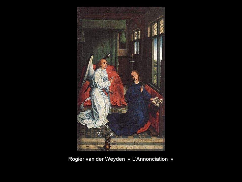 Rogier van der Weyden « L'Annonciation »