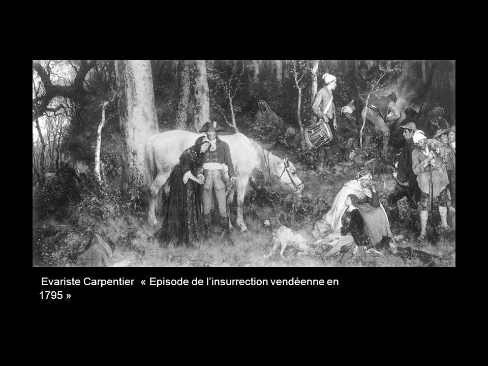 Evariste Carpentier « Episode de l'insurrection vendéenne en 1795 »