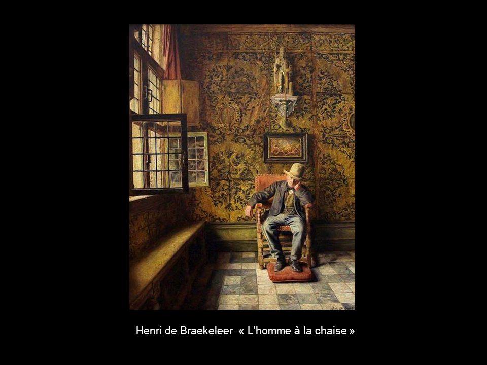 Henri de Braekeleer « L'homme à la chaise »