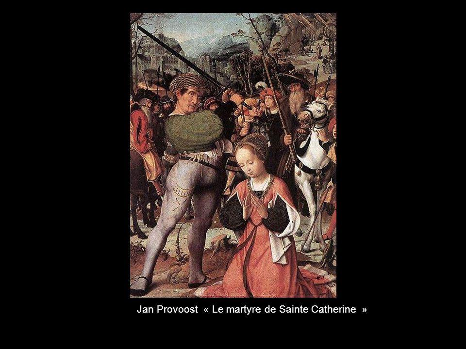 Jan Provoost « Le martyre de Sainte Catherine »