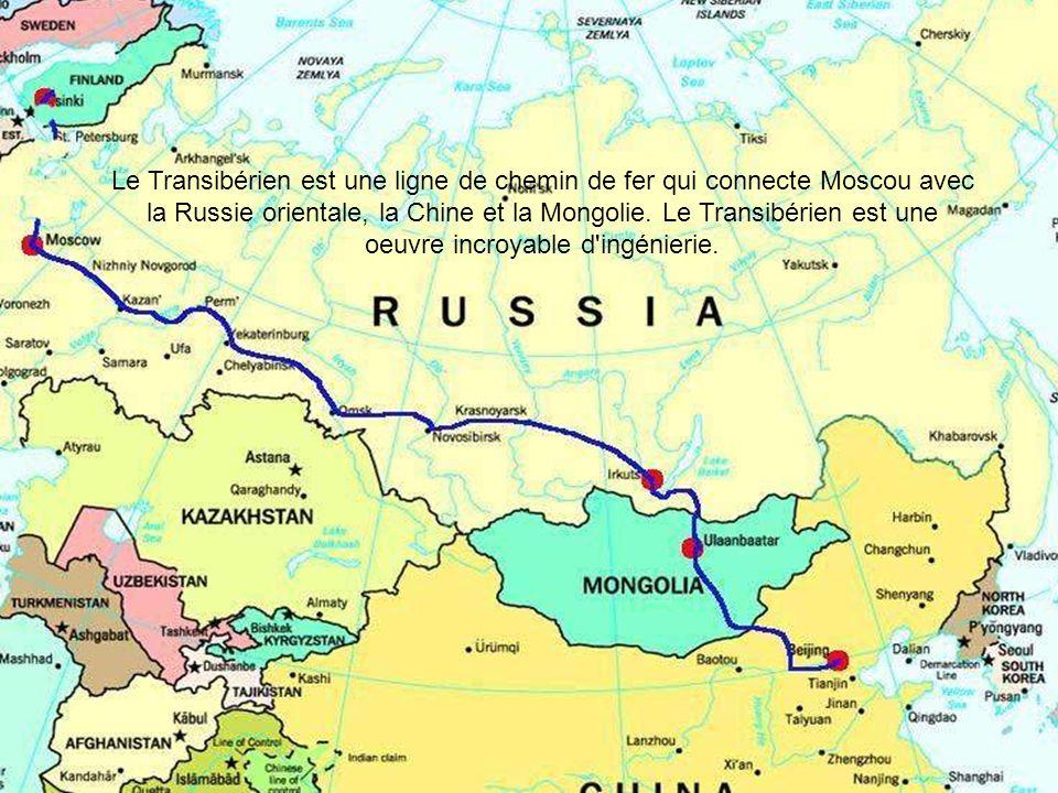 Le Transibérien est une ligne de chemin de fer qui connecte Moscou avec la Russie orientale, la Chine et la Mongolie.