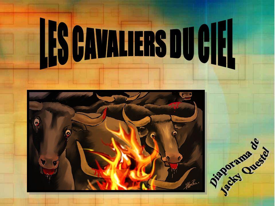 LES CAVALIERS DU CIEL Diaporama de Jacky Questel