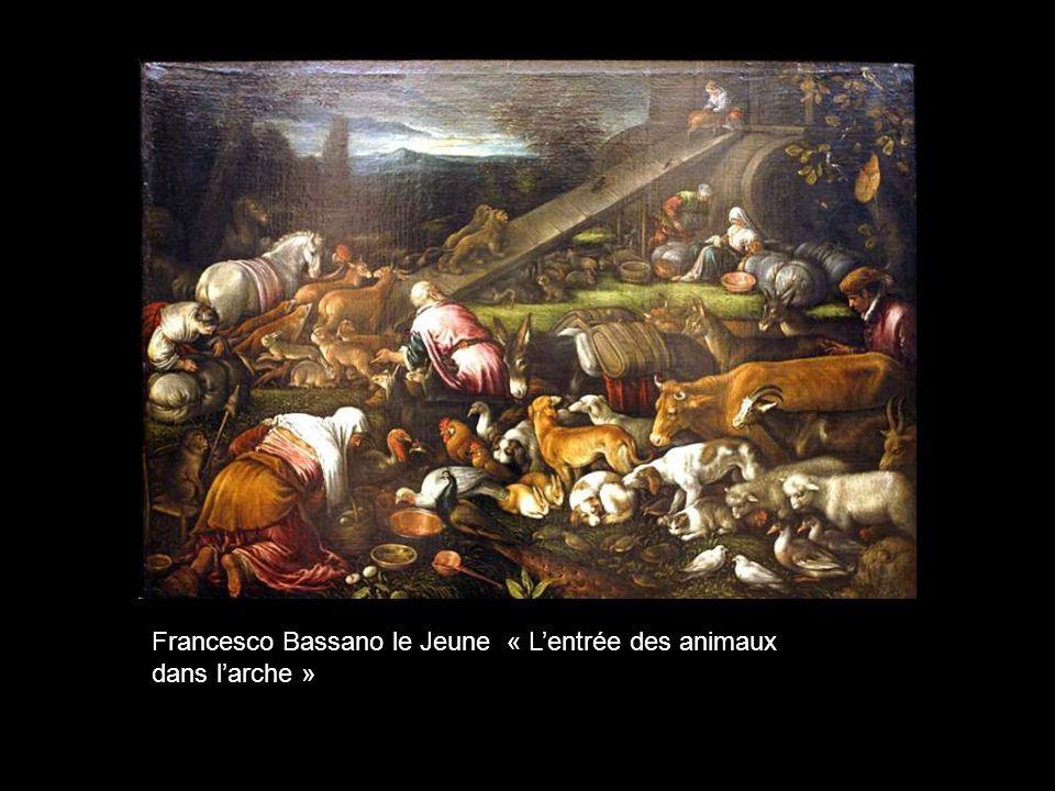Francesco Bassano le Jeune « L'entrée des animaux dans l'arche »