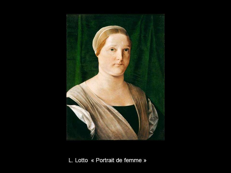 L. Lotto « Portrait de femme »