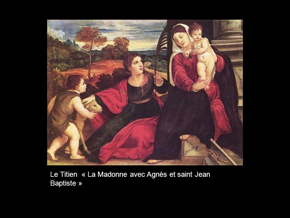 Le Titien « La Madonne avec Agnès et saint Jean Baptiste »