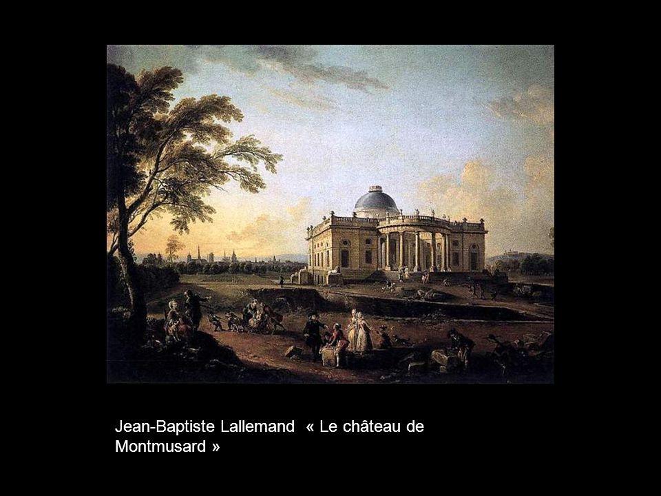 Jean-Baptiste Lallemand « Le château de Montmusard »