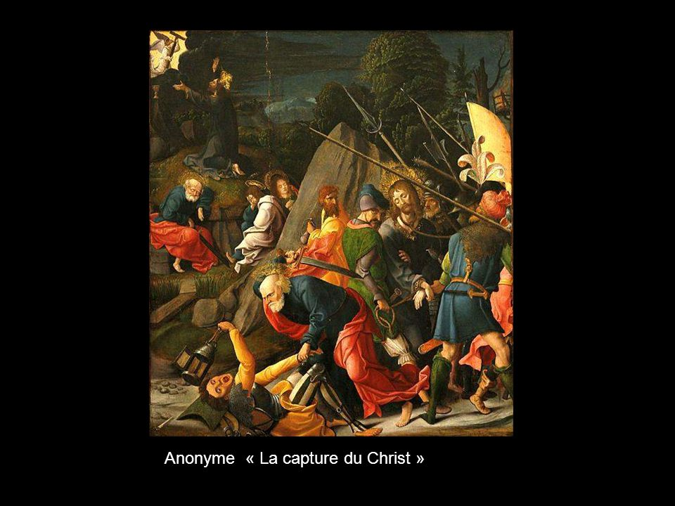 Anonyme « La capture du Christ »