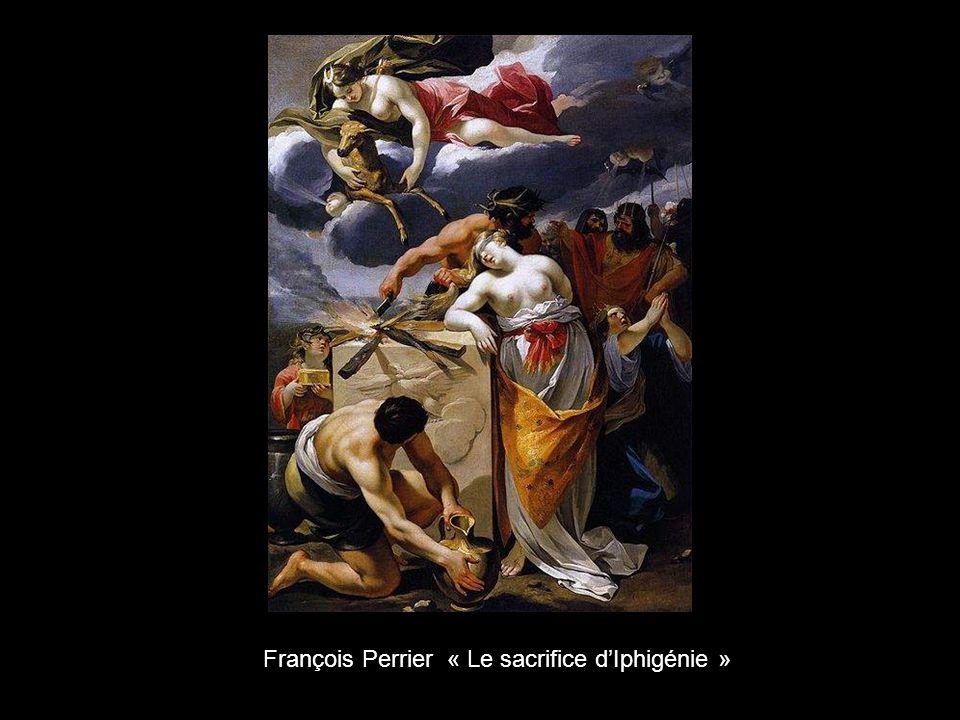 François Perrier « Le sacrifice d'Iphigénie »
