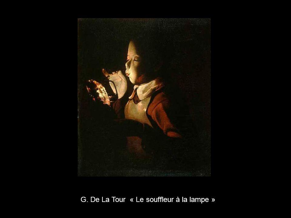 G. De La Tour « Le souffleur à la lampe »