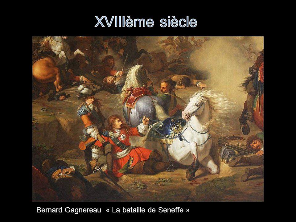 XVIIIème siècle Bernard Gagnereau « La bataille de Seneffe »