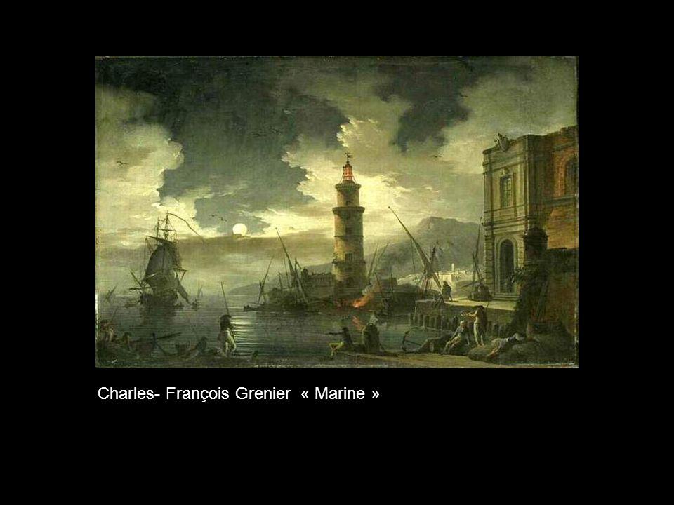 Charles- François Grenier « Marine »