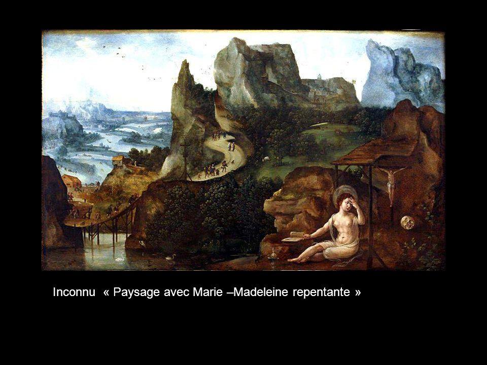 Inconnu « Paysage avec Marie –Madeleine repentante »