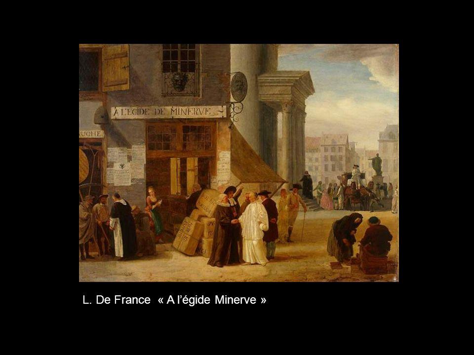L. De France « A l'égide Minerve »