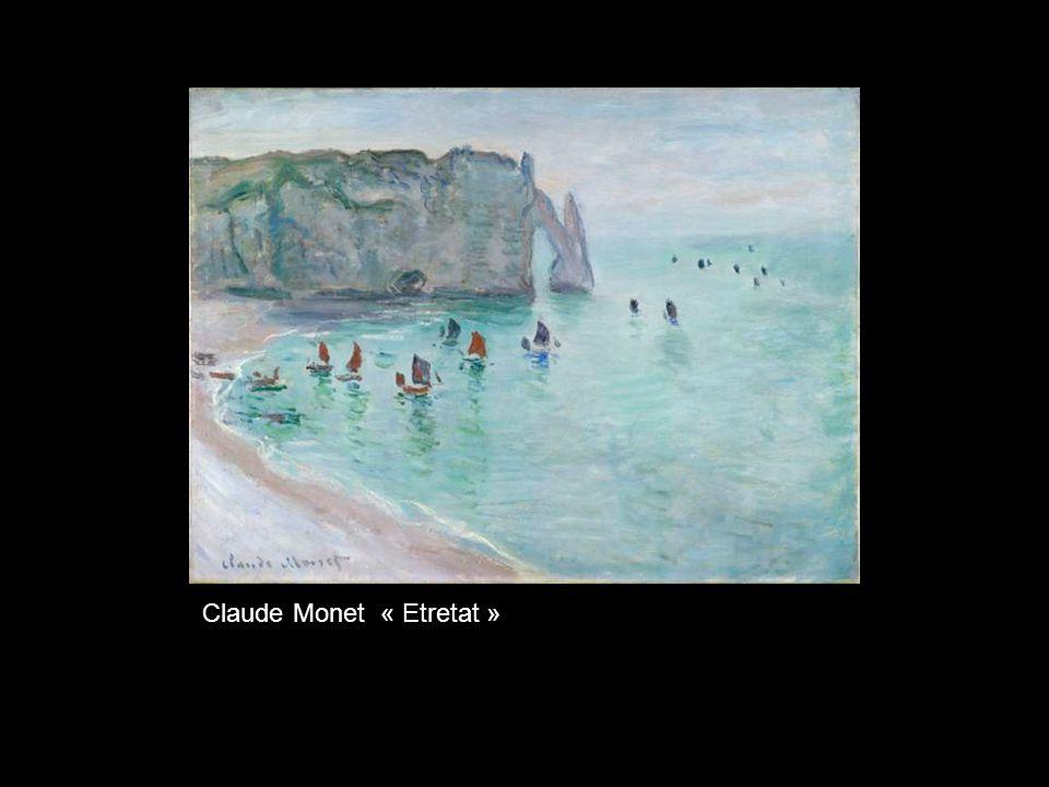 Claude Monet « Etretat »