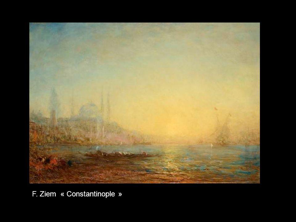 F. Ziem « Constantinople »