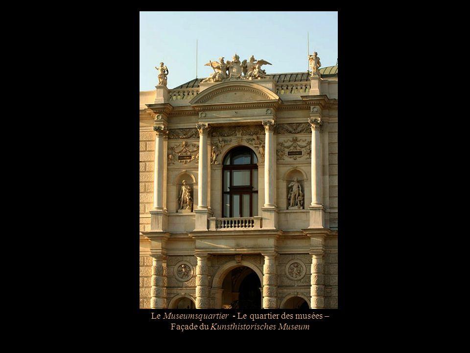 Le Museumsquartier - Le quartier des musées –