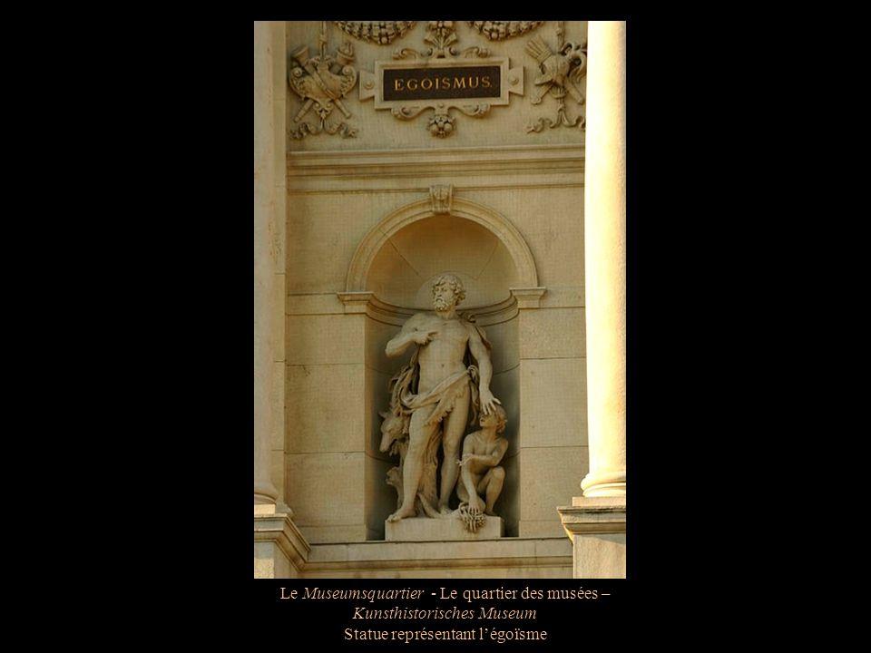 Le Museumsquartier - Le quartier des musées – Kunsthistorisches Museum