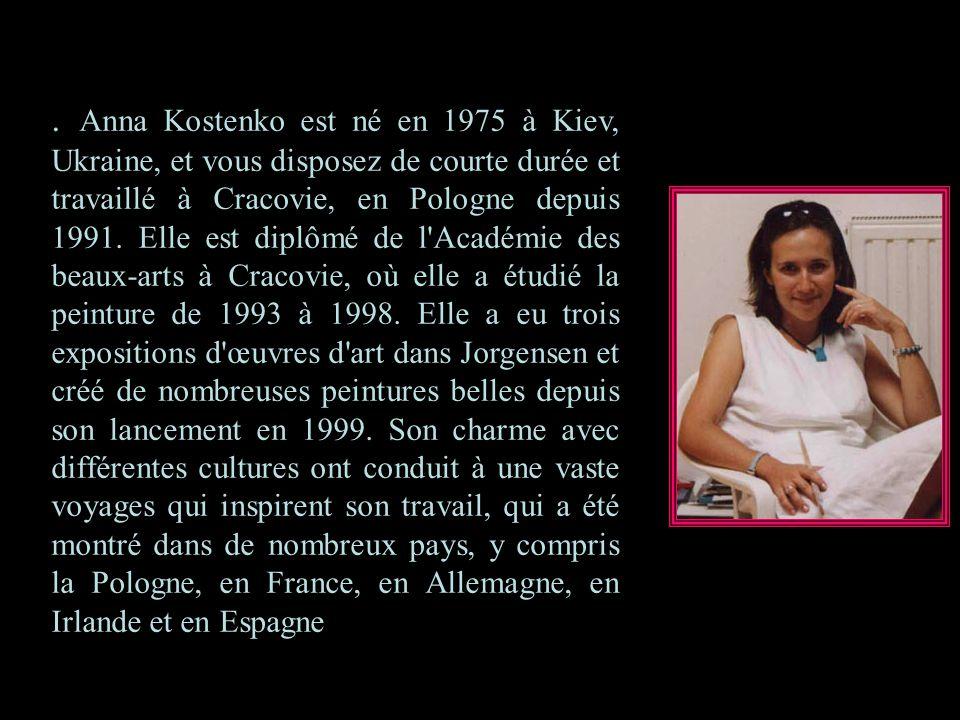 Anna Kostenko est né en 1975 à Kiev, Ukraine, et vous disposez de courte durée et travaillé à Cracovie, en Pologne depuis 1991.