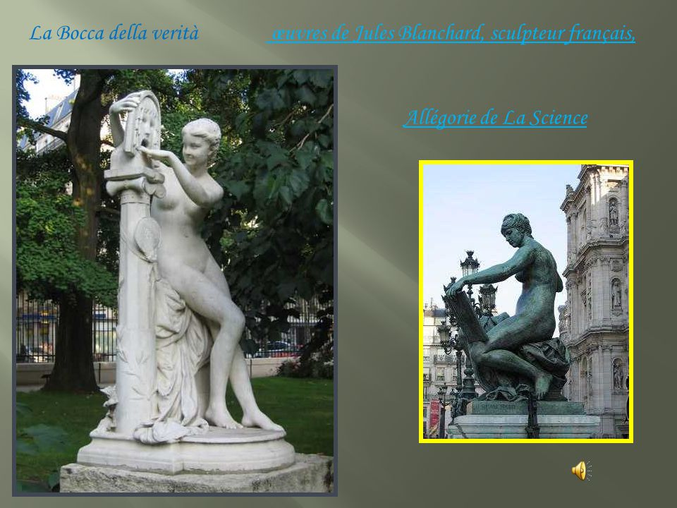 La Bocca della verità œuvres de Jules Blanchard, sculpteur français, Allégorie de La Science