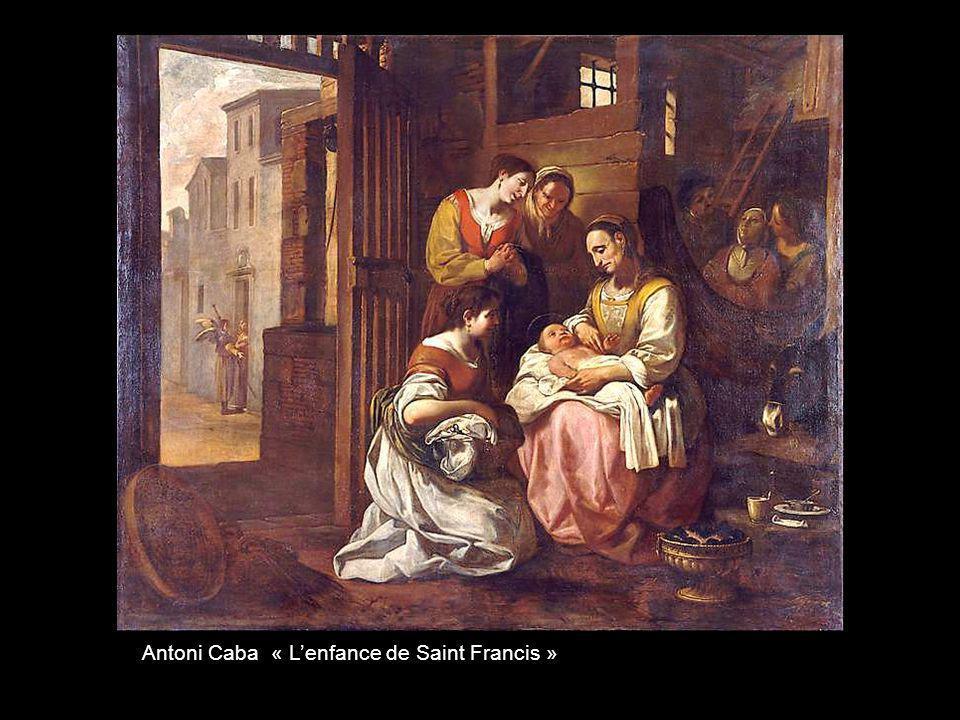 Antoni Caba « L'enfance de Saint Francis »