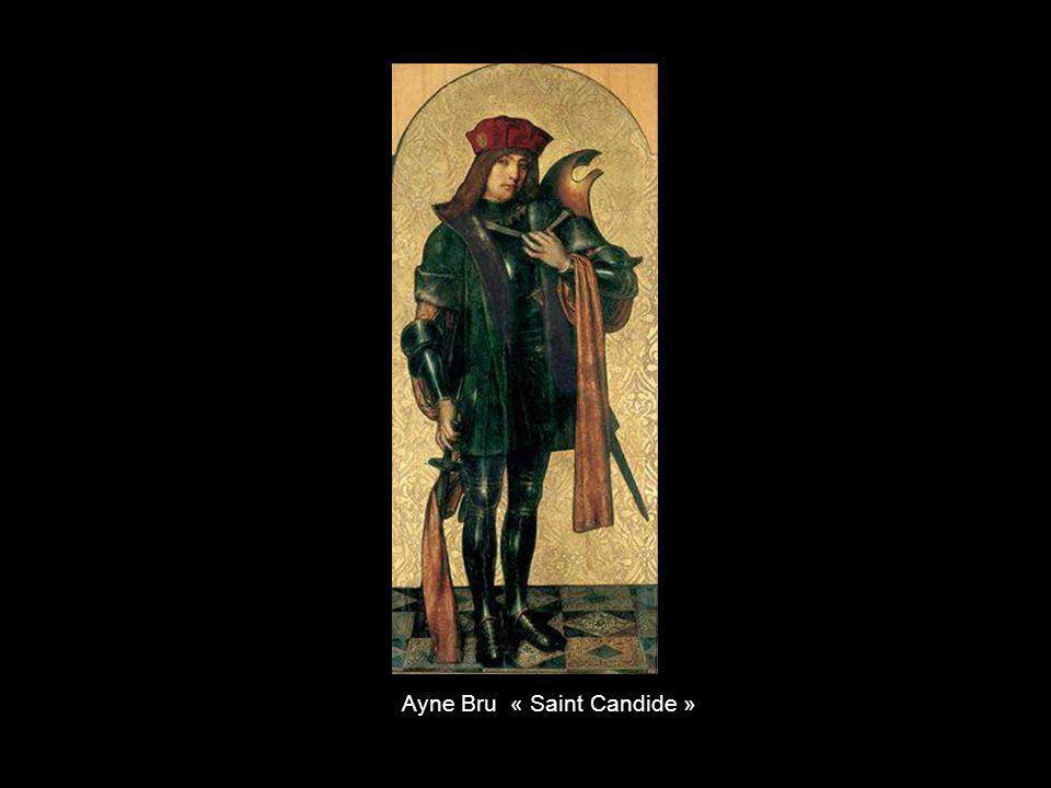 Ayne Bru « Saint Candide »