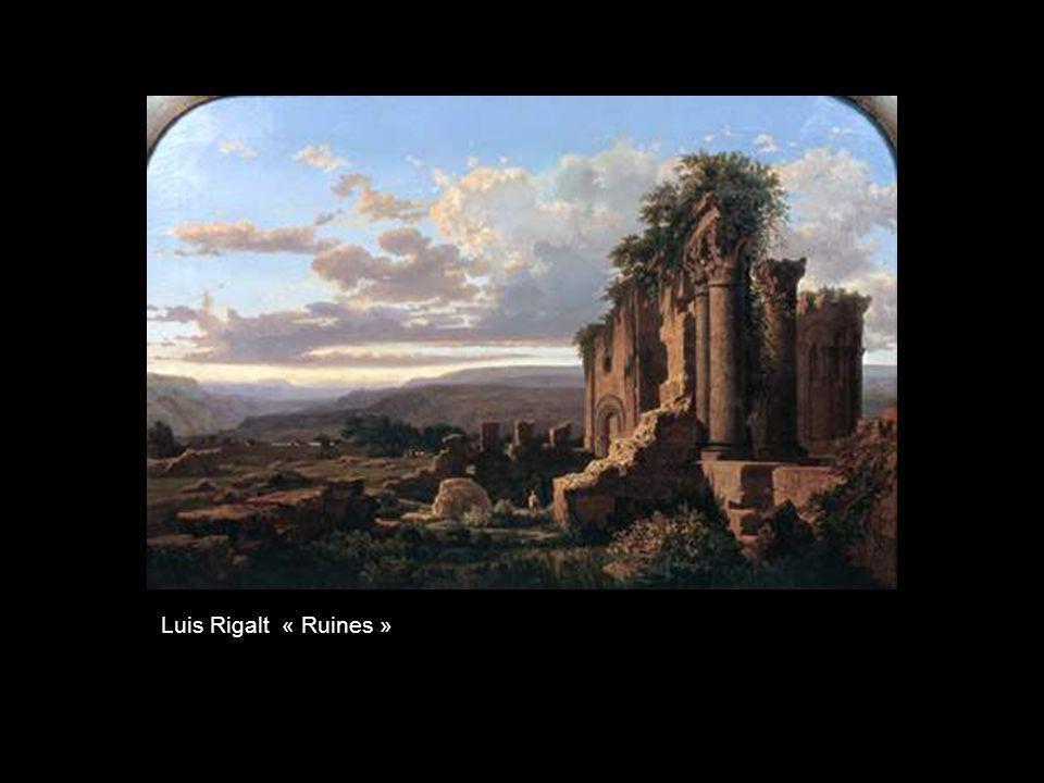 Luis Rigalt « Ruines »